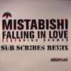 Mistabishi - Falling in Love (Sub Scribes Remix)[FREE DOWNLOAD] by SUB SCRIBES