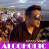 Alcoholic (The Shaukeens) - Yo Yo Honey Singh - Full Song