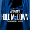 Hold Me Down Ft. Kennyon Brown & Rob Vegas