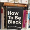 Episode 3: How To Be Black