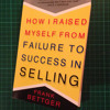 How I Raised Myself From Failure to Success in Selling - Frank Bettger (Introduction)