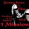 "Young frans - 1 mission ft Tkm "" cody rast & celebro & jurgen"""