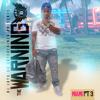 The Warning Miami Pt3 (hip Hop)