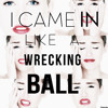 wrecking ball  (ITS COVER)