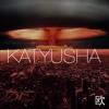 Original Mix - Katyusha