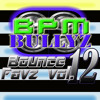 BPM Bullyz - Bounce Favz Vol.12 (03.10.14)