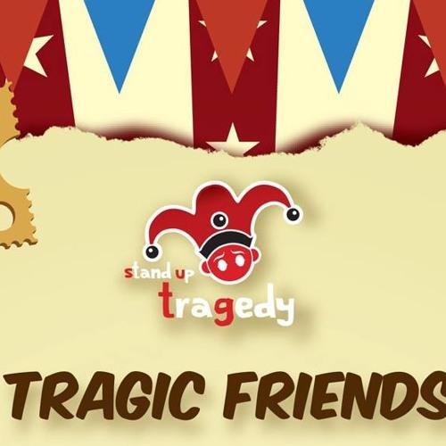 Tragic Friends
