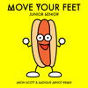 Junior Senior - Move Your Feet - Aron Scott, Sadique Arnot Remix ***free download***