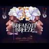 Breakout Breeze