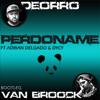 Perdoname - Deorro Ft Adrian Delgado & DyCy (Van Broock Bootleg) Portada del disco