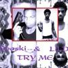 DOOSKI & LIL D- TRY ME (REMIX).mp3