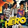 Hero [Flammable Riddim] September 2014