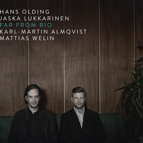 "Hans Olding/Jaska Lukkarinen ""Far From Rio"" (El Dingo Records/Plugged) 2014"