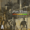 Just Vibes Mixed By Chops Wunda