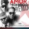 Baby Rasta y Gringo Ft. Farruko Amor Prohibido (Official Remix) Portada del disco