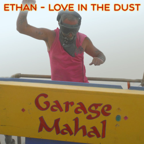 Ethan - Love In The Dust
