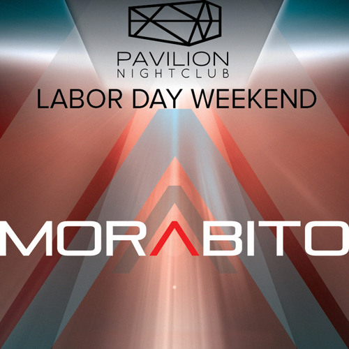 Labor Day Weekend @ The Pavilion