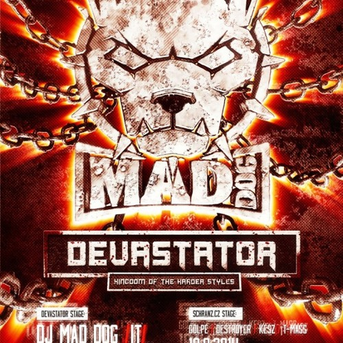 DirtyZ - DEVASTATOR with DJ MAD DOG /IT/ - 19.9.2014 - STORM CLUB (podcast01)