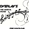 Overlay's - The Musical Notes (Original Mix)