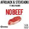 Afrojack & Steve Aoki - No Beef (M.O.B Remix)[Free Download]