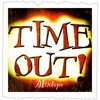 TIME OUT MIXTAPE 10/2014