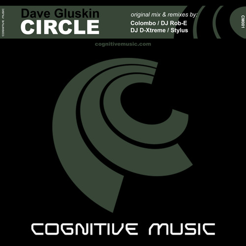 "Dave Gluskin - Circle (DJ Rob-E Remix) ""Out now on Beatport"""