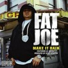 Fat Joe Ft Lil' Wayne X Make It Rain (Remakes)[Prod. by Dash and Kash]