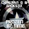 Christian Q & Shokstix- Frozen In Time (Original Mix) FREE DOWNLOAD