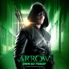Arrow Soundtrack- Season 2 - City Of Heroes  Canary