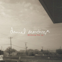 Daniel Montoya - On My Way