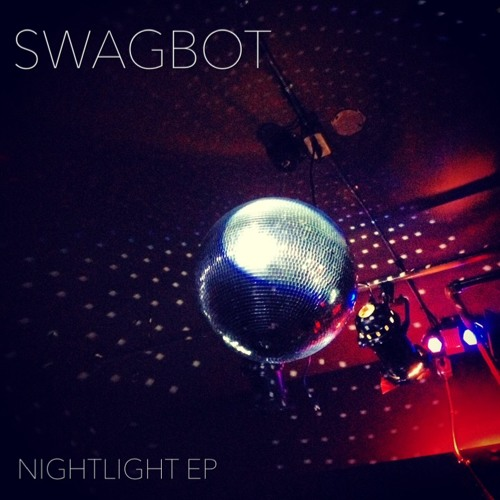 SWAGBOT - NIGHTLIGHT