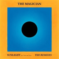 The Magician - Sunlight Ft. Years & Years (Tobtok Remix)