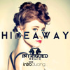 Kiesza - Hideaway (Intrigued Remix) [FREE DOWNLOAD]