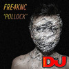 Fre4knc - Pollock - DJ Mag NL Free Download