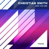 Christian Smith - Who You Are (Original Mix) [Tronic]