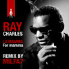 Ray Charles - Covers Remix - For Mamma - La Mamma From Charles Aznavour