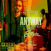 J Perry - Anyway Kizomba Remix By DJ Super Duke & Mark G