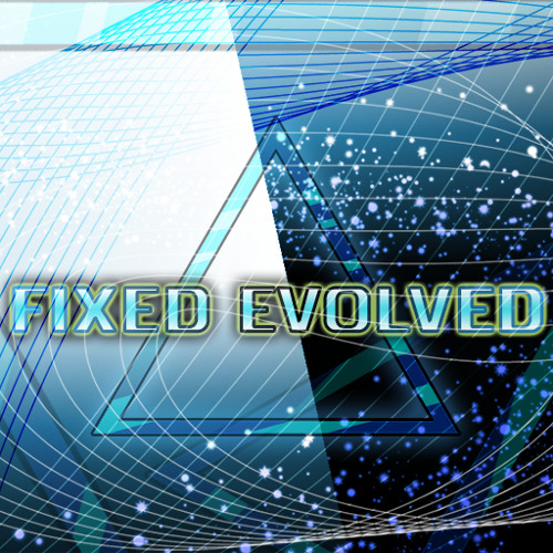 FIXED EVOLVED
