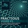 Fractious - Vexed (Steve Lorenz Remix) [DYNAMO] 128Kbps