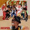 Jake Ft Papa I Got It Album Cover