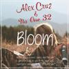 Alex Cruz & No One 32 - Bloom [FREE DOWNLOAD]