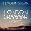 London Grammar - Night Call (The Vigilants Deep House Cover)