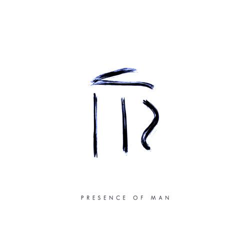 Presence of Man