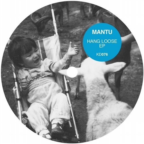 MANTU - Hang Loose - Kindisch Record
