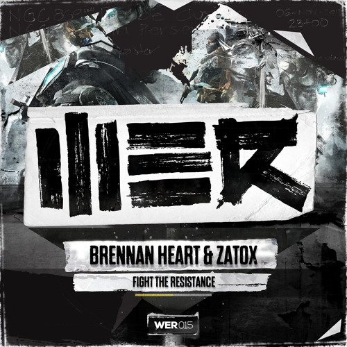 Brennan Heart & Zatox - Fight The Resistance (WE R 015)