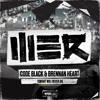 Code Black & Brennan Heart - Tonight Will Never Die (WE R 018)