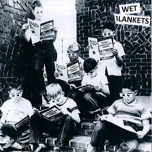 """WET BLANKETS -Slag - from Hex Education Hour - 7""""ep"""