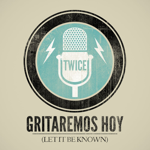 Let it be known (Gritaremos hoy) (cover en español by TWICE)