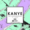 The Chainsmokers - Kanye (K Theory Kanye Told Us To  Remix)