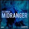 Dec3mber - Midranger [EDM.com Exclusive] mp3